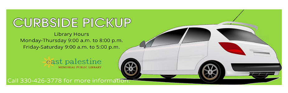 Curbside Pickup with library hours and white vehicle